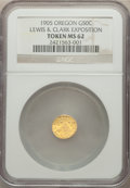 Territorial Gold , 1905 50C X-Tn2, Lewis & Clark Expo, Oregon Gold MS62 NGC. PCGS Population: (3/11). ...