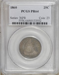 Proof Seated Quarters: , 1860 25C PR64 PCGS. . PCGS Population (43/22). NGC Census: (31/20). Mintage: 1,000. Numismedia Wsl. Price for NGC/PCGS coin...
