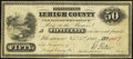 Allentown, PA- Lehigh County Commissioner's Office 50¢ Nov. 3, 1862 Very Fine