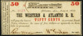 Obsoletes By State:Georgia, Atlanta, GA- Western & Atlantic R. R. 50¢ June 2, 1862 Extremely Fine-About Uncirculated.. ...