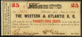 Obsoletes By State:Georgia, Atlanta, GA- Western & Atlantic R. R. 25¢ June 2, 1862 About Uncirculated.. ...