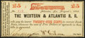 Obsoletes By State:Georgia, Atlanta, GA- Western & Atlantic R. R. 25¢ Aug. 1, 1862 Choice About Uncirculated.. ...