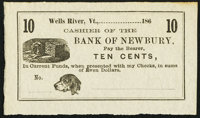Wells River, VT- Unknown Issuer at the Bank of Newbury 10¢ 186_ Remainder Crisp Uncirculated