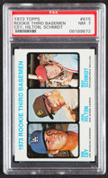 Baseball Cards:Singles (1970-Now), 1973 Topps Mike Schmidt - Rookie 3rd Basemen #615 PSA NM 7....