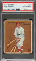 Autographs:Sports Cards, Signed 1933 Goudey Rick Ferrell #197 PSA/DNA Authentic.