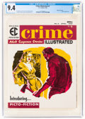 Magazines:Crime, Crime Illustrated #2 Gaines File Pedigree 4/12 (EC, 1956) CGC NM 9.4 Off-white to white pages....