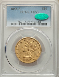 1856-S $10 AU53 PCGS. CAC. PCGS Population: (41/56). NGC Census: (50/109). CDN: $1,800 Whsle. Bid for NGC/PCGS AU53. Min...
