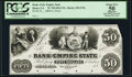 Obsoletes By State:Georgia, Rome, GA- Bank of the Empire State $50 18__ Haxby Unlisted Proof PCGS Apparent About New 50, POCs.. ...