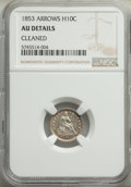 Seated Half Dimes: , 1853 H10C Arrows -- Cleaned -- NGC Details. AU. Mintage 13,210,020. ...