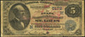 National Bank Notes:Missouri, Saint Louis, MO - $5 1882 Date Back Fr. 537 The State National Bank Ch. # (M)5172 Good-Very Good.. ...