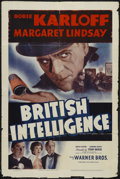 "Movie Posters:War, British Intelligence (Warner Brothers, 1940). One Sheet (27"" X41""). War Thriller. Starring Boris Karloff, Margaret Lindsay,..."