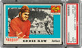Football Cards:Singles (1950-1959), 1955 Topps Ed Kaw #15 PSA Mint 9 - Only One Higher....