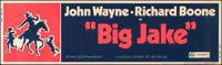 "Big Jake (National General, 1971). Rolled, Fine/Very Fine. Silkscreen Banner (82"" X 24""). Western"