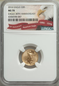 2016 $5 Tenth-Ounce Gold Eagle, 30th Anniversary, MS70 NGC. NGC Census: (0). PCGS Population: (76). CDN: $181.88.Whsle...