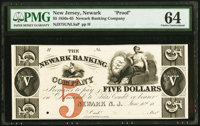 Newark, NJ- Newark Banking Company $5 June 10, 18__ UNL as Wait 1501 Proof PMG Choice Uncirculated 64