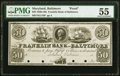 Baltimore, MD- Franklin Bank of Baltimore $50 18__ G116 Shank 5.75.38 P Proof PMG About Uncirculated 55