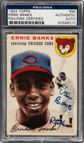 Autographs:Sports Cards, Signed 1954 Topps Ernie Banks #94 PSA/DNA Authentic....
