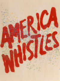 Ed Ruscha (b. 1937) American Whistles, from American the Third Century, 1975 Lithograph i