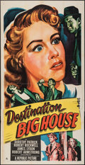 "Movie Posters:Crime, Destination Big House (Republic, 1950). Folded, Fine/Very Fine. Three Sheet (41"" X 80""). Crime. From the Collection of Fra..."
