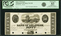 Obsoletes By State:Delaware, Wilmington, DE - Bank of Delaware $50 18__ DE-70 G158 Proof PCGS Apparent Choice New 63.. ...