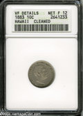 Coins of Hawaii: , 1883 Hawaii Ten Cents Fine12--Cleaned--ANACS, VF Details....