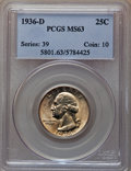 1936-D 25C MS63 PCGS. PCGS Population: (378/1310). NGC Census: (216/559). CDN: $540 Whsle. Bid for NGC/PCGS MS63. Mintag...