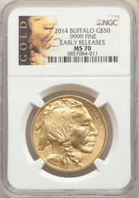 2014 $50 One-Ounce Gold Buffalo, Early Releases MS70 NGC. .9999 Fine Gold. NGC Census: (4131). PCGS Population: (4564)...