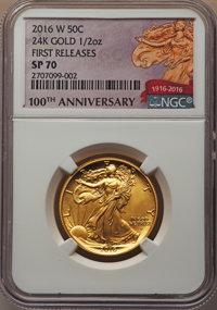 2016-W 50C Walking Liberty, Half-Ounce Gold 100th Anniversary, First Releases, SP70 NGC. NGC Census: (0). PCGS Populatio...
