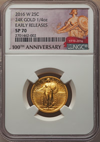 2016-W 25C Standing Liberty, Quarter-Ounce Gold, 100th Anniversary, Early Releases, SP70 NGC. NGC Census: (4730). PCGS P...