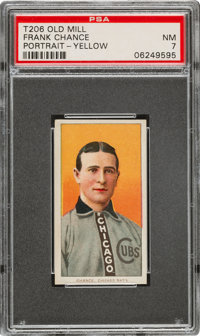 1909-11 T206 Old Mill Frank Chance (Portrait-Yellow) PSA NM 7 - Pop One, None Higher for Brand!