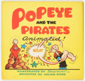 Memorabilia:Comic-Related, Popeye and the Pirates Animated! Hardcover Book (Duenewald Printing Corporation, 1945)....