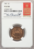 1867 2C PR67 Red and Brown NGC. The NGC insert is hand-signed by longtime Guide Book editor Kenneth Bressett. NGC Census...