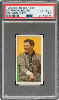 1909-11 T206 Broad Leaf 460 Mordecai Brown (Chicago On Shirt) PSA VG-EX+ 4.5 - The Only PSA-Graded Example!