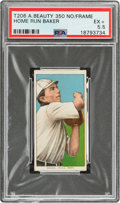 1909-11 T206 American Beauty 350-No Frame Home Run Baker PSA EX+ 5.5 - Pop One, One Higher for Brand/Series!
