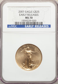 2007 $25 Half-Ounce Gold Eagle, Early Releases, MS70 NGC. NGC Census: (0). PCGS Population: (40)....(PCGS# 146919)
