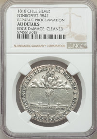 "Chile: Republic silver ""Republic Proclamation"" Medal 1818 AU Details (Edge Damage, Cleaned) NGC"
