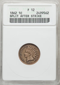 1862 1C Indian Cent -- Split After Strike -- Fine 12 ANACS