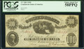 Confederate Notes:1861 Issues, T7 $100 1861 Cr. 11 PCGS Choice About New 58PPQ.. ...