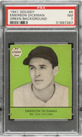 Baseball Cards:Singles (1940-1949), 1941 Goudey Emerson Dickman (Green) #6 PSA NM 7 - Pop Two, None Higher! ...