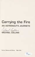 Explorers:Space Exploration, Michael Collins Signed Book: Carrying the Fire, with JSA COA. ...