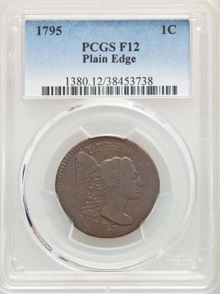 1795 1C PLAIN EDGE, MS, BN 12 PCGS
