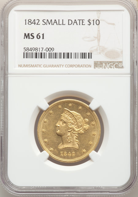 1842 $10 Small Date 61 NGC