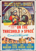 """Movie Posters:Drama, On the Threshold of Space (20th Century Fox, 1956). Folded, Fine. Trimmed One Sheet (27"""" X 38.5""""). Drama.. ..."""