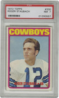 Football Cards:Singles (1970-Now), 1972 Topps Roger Staubach #200 PSA NM 7. In his first full seasonin the NFL the Hall of Fame quarterback Roger Staubach wo...