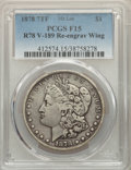 1878 7TF $1 Reverse of 1878, Re-engraved Wing, VAM-189, Fine 15 PCGS. This lot will also include the following: 1878 7T...