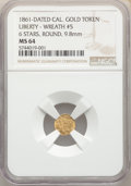 California Gold Charms, 1861-Dated California Gold Token Liberty - Wreath #5, 6 stars, Round MS64 NGC. 9.8 mm. PCGS Population: (...