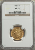 1836 $5 AU53 NGC. NGC Census: (157/569). PCGS Population: (105/260). CDN: $1,150 Whsle. Bid for NGC/PCGS AU53. Mintage 5...