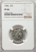 Proof Barber Quarters: , 1906 25C PR66 NGC. NGC Census: (46/37). PCGS Population: (37/23). CDN: $1,250 Whsle. Bid for NGC/PCGS PR66. Mintage 675. ...