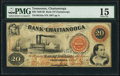Obsoletes By State:Tennessee, Chattanooga, TN- Bank of Chattanooga $20 Oct. 1, 1860 G54a PMG Choice Fine 15.. ...