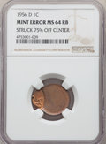 Errors, 1956-D 1C Lincoln Cent -- Struck 75% Off Center -- MS64 Red and Brown NGC....